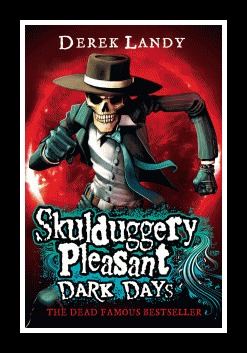 'Dark Days' Book 4 Skulduggery Pleasant  Derek Landy