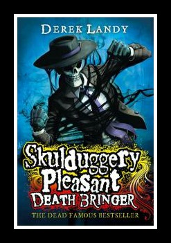 'Death Bringer' Skulduggery Pleasant Book 6 written by Derek Landy