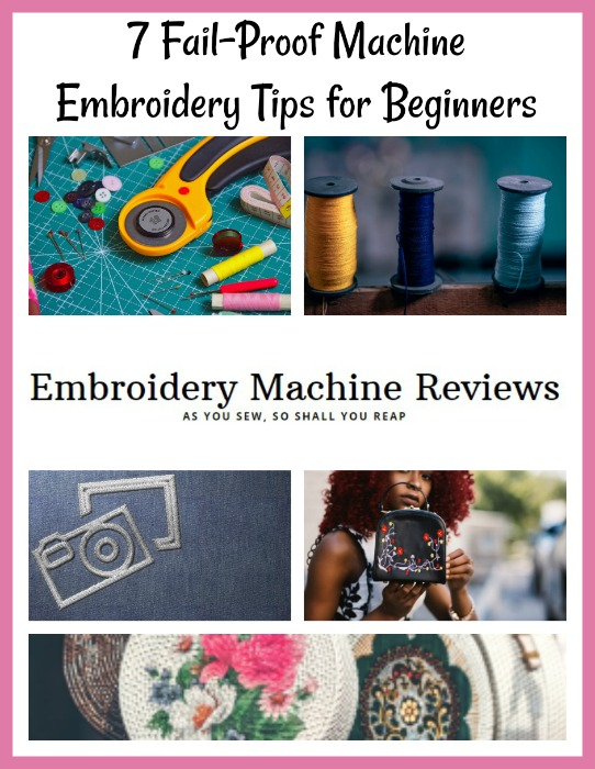 7 Fail-Proof Machine Embroidery Tips for Beginners