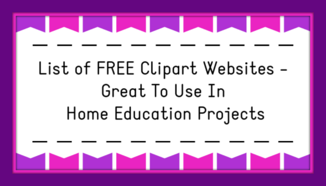 List of FREE Clipart Websites - Great For Home Education Projects